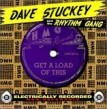 Stuckey Dave- Get A Load Of This