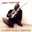 Armstrong James- Sleeping With A Stranger