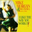 Morgan Mike- I Like The Way You Work It (USED)