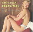 Chicken House- At The All Night Diner