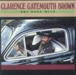 Brown Gatemouth-One More Mile