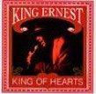 King Ernest- King Of Hearts