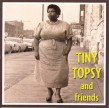 Tiny Topsy- And Friends
