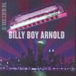 Arnold Billy Boy- The Blues Soul Of Billy Boy Arnold