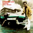 Lynwood Slim/ Junior Watson- Lost In America