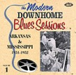 MODERN Downhome Blues- Arkansas & Mississippi Vol 1