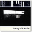 Urban All Stars- Loitering On the West Side