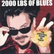 2000 Lbs Of Blues- Almost Greatest Show On Earth