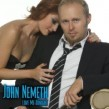 Nemeth John- Love Me Tonight