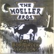 Moeller Brothers- The BULL CREEK Sessions