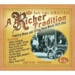 A Richer Tradition- (4CDS)- Country Blues & String Band Music
