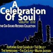 A Celebration Of Soul- CHI TOWN Label Soul
