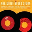 Age / Chief Blues Story- (2CDS) Windy City 1960s