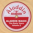 Aladdin Magic- The Early Years Vol. 2