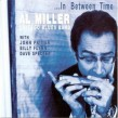 Miller Al- In Between Time (w/ Billy Flynn- John Primer- Dave Sp