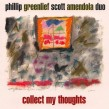 Amendola Scott/ Phillip Greenlief- Collect My Thoughts