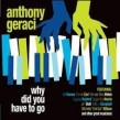 Geraci Anthony- Why Did You Have To Go