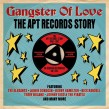 APT Records Story-(2CDS) Gangster Of Love