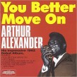 Alexander Arthur- You Better Move On
