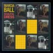 Ball Marcia- Soulful Dress