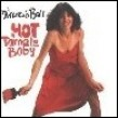 Ball Marcia- Hot Tamale Baby