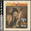 Bassett Johnnie- Party My Blues Away