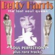 Harris Betty- Soul Perfection (The Lost Soul Queen)