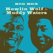 Big Box-(6CDS) Muddy Waters & Howlin Wolf