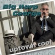 Big Harp George- Uptown Cool