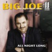 Big Joe & The Dynaflows- All Night Long