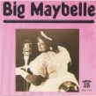 Big Maybelle- Big Maybelle (SAVOY)