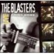 Blasters-  Live: Going Home