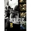 Blasters- DVD LIVE!! Coming Home (with special guests)