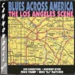 Blues Across America- The Los Angeles Scene