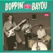 Boppin By The Bayou- Unissued Rockers From Louisiana