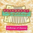 Buckwheat Zydeco- Taking It Home