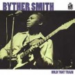 Smith Byther-Hold That Train (OUT OF PRINT)