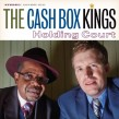 Cash Box Kings- Holding Court