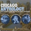 Chicago Anthology- Charlie Musselwhite- Harvy Mandel- Barry Gold