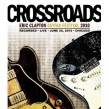 Crossroads Guitar Festival- (2 DVD SET) Recorded Live 6/26/2010