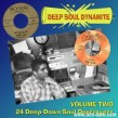 DEEP SOUL DYNAMITE- Volume 2- 24 Deep Down Soul Destroyers