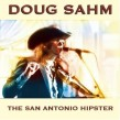 Sahm Doug- The San Antonio Hipster