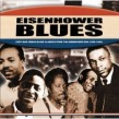 Eisenhower Blues- Post War Urban Blues From 1952-1960