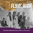 FLYIN' HIGH!!- A Collection of PHOENIX Blues-Rhythm & Spirit