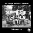 The George Mitchell Collection -(7 CDS-USED) Vols. 1-45