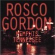Gordon Rosco- Memphis Tennessee