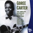 Carter Goree- Complete Recordings Vol 1