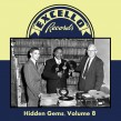 Hidden Gems Volume 8- EXCELLO RECORDS