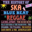 History of Ska Bluebeat & Reggae-  Volume 2