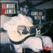 James Elmore-Come Go With Me